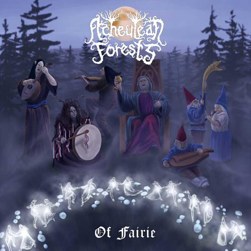 Acheulean Forests - Of Fairie cover art by Bard Algol dungeon synth art